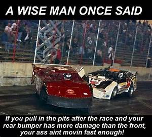 True funny yet ... Speedway Quotes