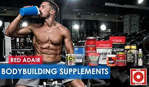 The  7  Best Bodybuilding Supplements For Muscle Growth