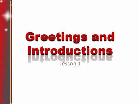 Lesson1 Greetings And Introductions