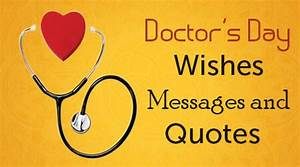 1st July Happy ... Dedicated Doctor Quotes