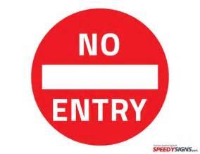 Free Printable No Entry Sign