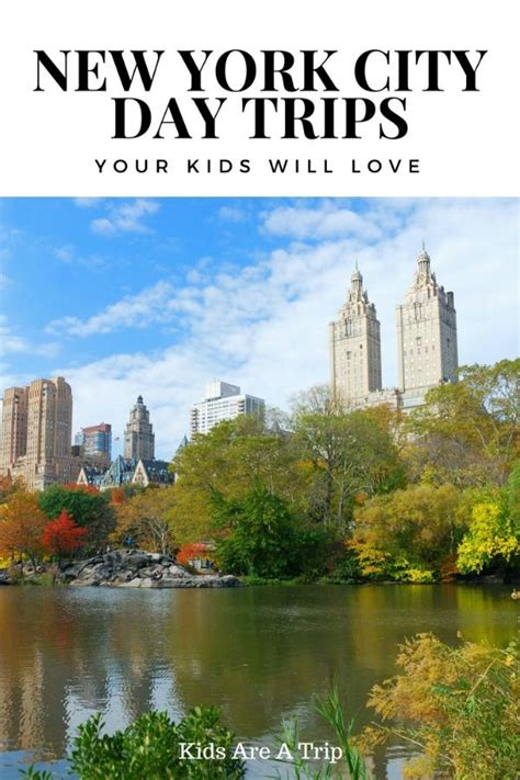 Day Trips From New York City Your Kids Will Love Kids