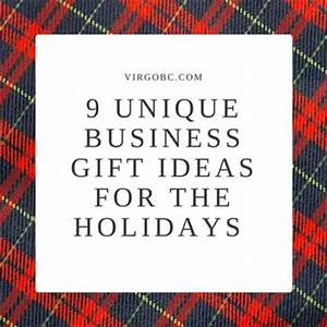 9 Unique Business Gift Ideas For The Holidays
