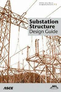 Substation Structure Design Guide  Asce Manuals And By