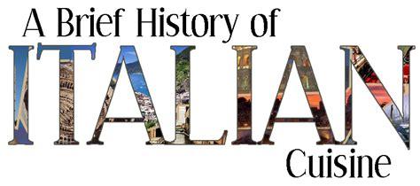 the history of cuisine gabardine eats taste of italy