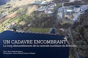 Centrale De L Occasion : centrale nucl aire de brennilis un cadavre encombrant ~ Gottalentnigeria.com Avis de Voitures