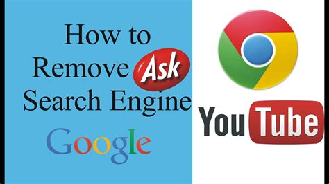 How To Remove Ask Search Engine From Google Chrome