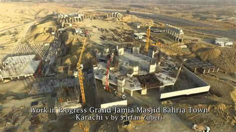 bahria town karachi work  progress grand jamia masjid