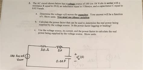 Solved The Circuit Shown Below Has Voltage Source