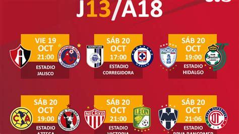 Fechas y horarios de la jornada 13 del Apertura 2018 de la ...