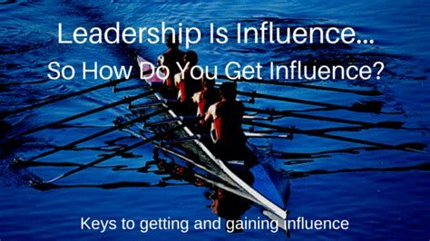 leadership  influence leaders living life fully