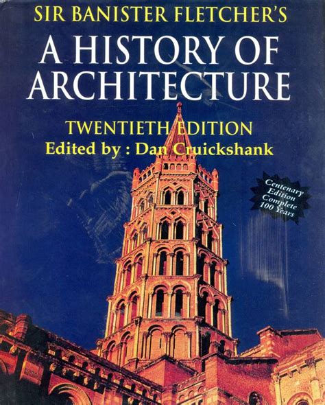 sir banister fletcher sir banister fletchers a history of architecture 20th