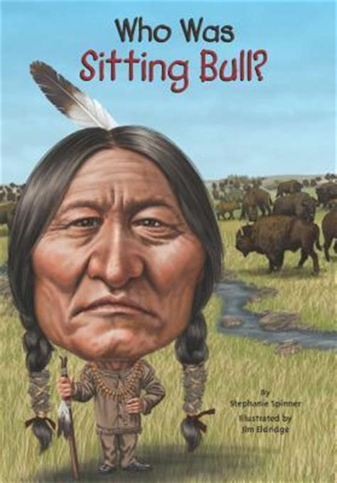 sitting bull  stephanie spinner reviews discussion bookclubs lists