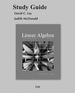 Lay  Lay  U0026 Mcdonald  Student Study Guide For Linear