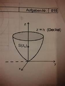Taylorpolynom Berechnen : rotationsparaboloid mantelfl che z 1 2 r 2 bis zur h he h 3 wasser f llen arbeit ~ Themetempest.com Abrechnung