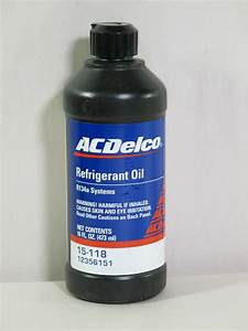 Acdelco 15-118 Air Conditioning Refrigerant Pag Oil