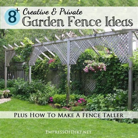 how to make your backyard more how to make a fence taller gardens creative and at the top