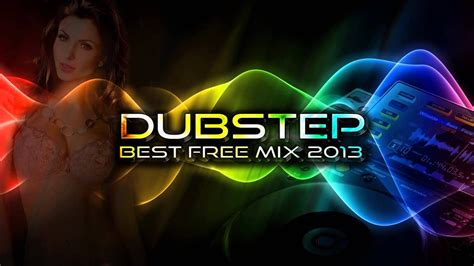 Best Dubstep Mix by Best Dubstep Mix 2013 New Free Songs 2 Hours