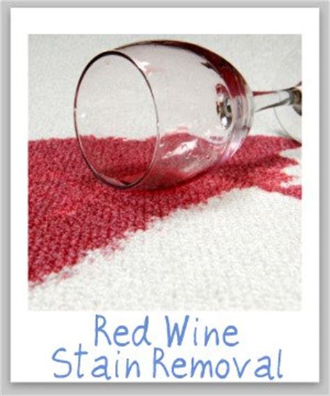 Red Wine Carpet Stain Home Remedy by Red Wine Stain Removal Guide For Clothes Upholstery Amp Carpet