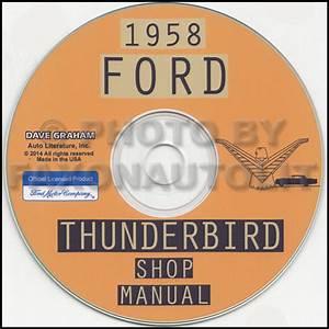 1958 Ford Thunderbird Cd Repair Shop Manual