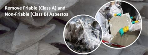 asbestos removal combo  friable class