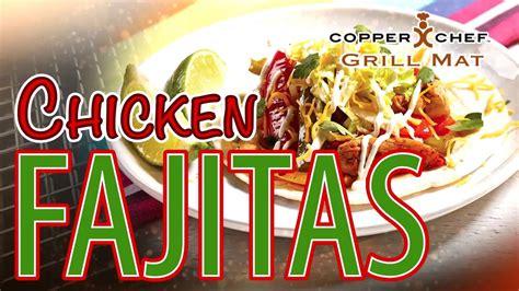 chicken fajitas   copper chef grill mat copperchef cookware nonstick recipe dinner