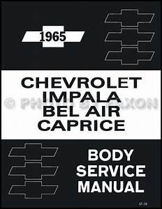 1965 Chevy Body Shop Manual Impala Bel Air Caprice