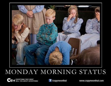 Monday Morning Memes - monday morning status meme cc d pinterest