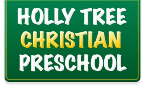 holly tree preschool tree christian preschool 544