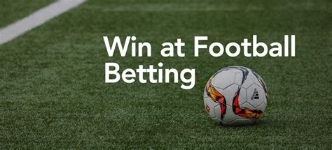 7 Tips to Win Big On Football Bets in 2020 - Football ...