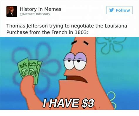 Louisiana Meme - 25 best memes about louisiana purchase louisiana purchase memes