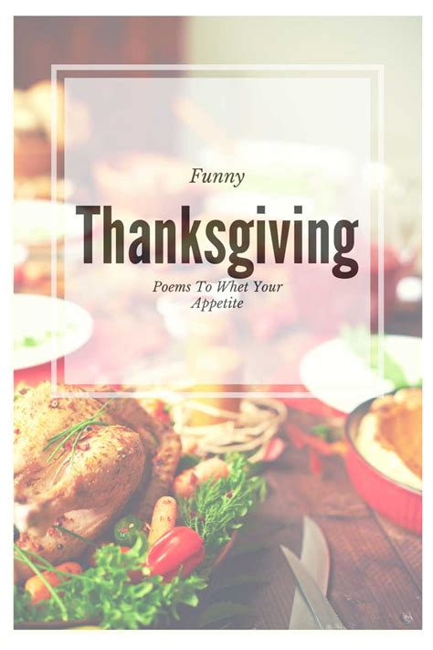 funny thanksgiving poems  whet  appetite tgif
