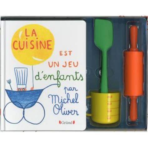 la cuisine est un jeu d enfants coffret michel oliver achat livre achat prix fnac