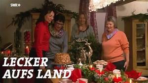 Land Und Lecker : die weihnachtsb ckerei staffel 5 swr lecker aufs land ~ A.2002-acura-tl-radio.info Haus und Dekorationen