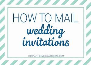 mailing wedding invitations every last detail With wedding invitations print and mail