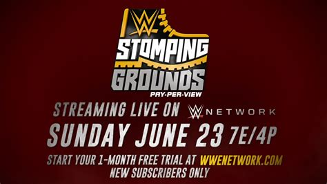 wwe stomping grounds date time