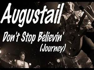 """""""Don't Stop Believin' (Journey )"""" by Augustail - YouTube"""