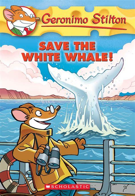 save  white whale geronimo stilton  childrens books english books