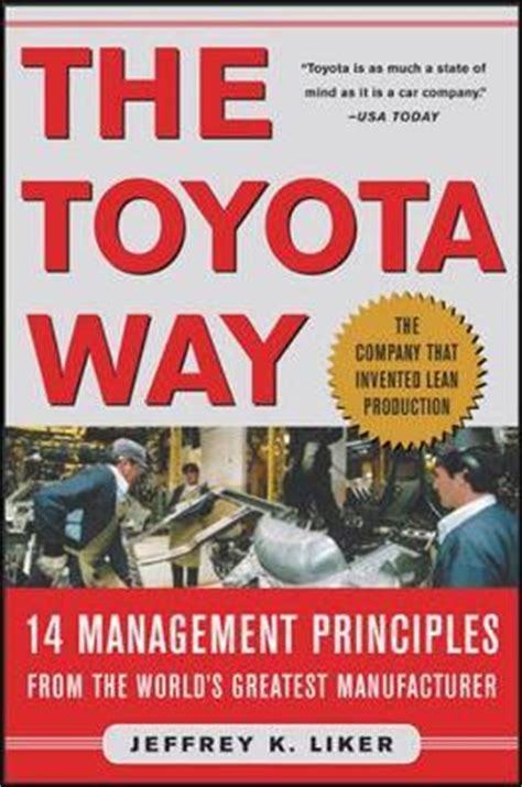 The Toyota Way by The Toyota Way Jeffrey K Liker 9780071392310
