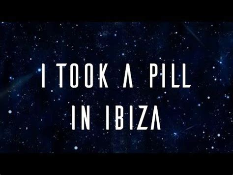 I Took A Pill In Ibiza Mike Posner (official Lyric Video