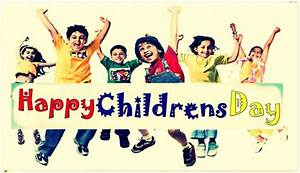 Happy Children's Day 2017 Images, Quotes, Wishes Speech ...