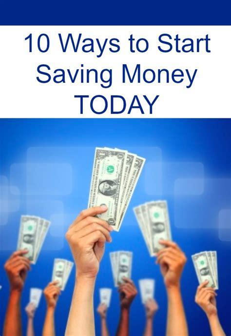 Top 10 Ways To Start Saving Money Today