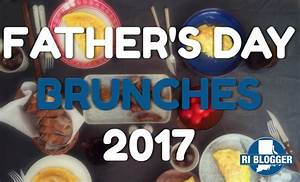 Father's Day Brunches in RI 2017 | Things To Do In RI | RI ...