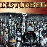 Disturbed 10000 thousand fists