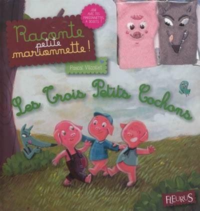 pascal petit beaune livre trois petits cochons les pascal vilcollet