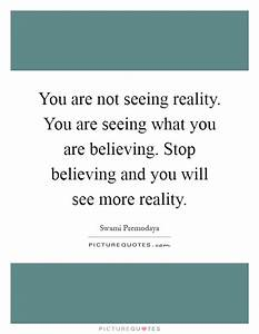 You are not see... Swami Premodaya Quotes