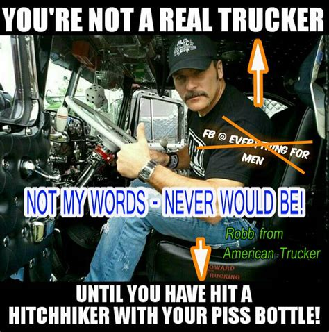 Trucker Memes - former american trucker host robb mariani hit with a sick meme hits back