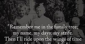 """""""Remember ... Family Genealogy Quotes"""