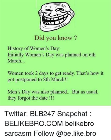 Womans Day Meme - womans day meme 28 images women logic memes best collection of funny women logic 25 best