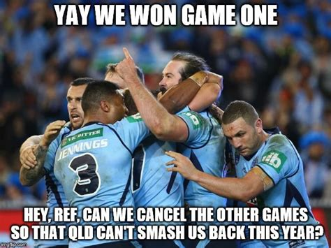 Origin Meme - the only way nsw are gonna win a series sorry memingoflife origin memes have become my life
